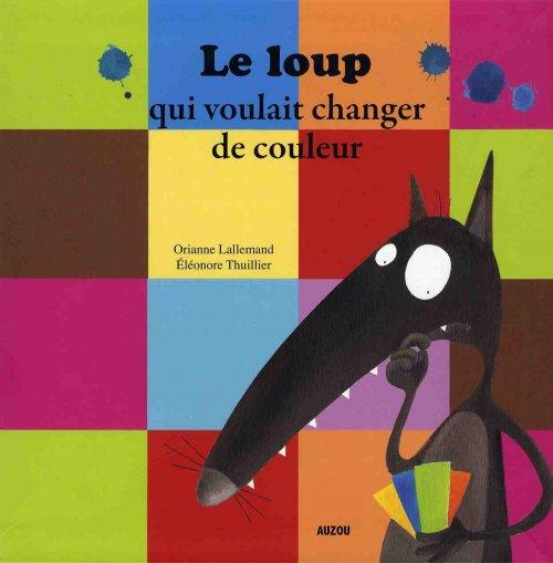 le_loup_qui_voulait_changer_de_couleur_cover-ecb58